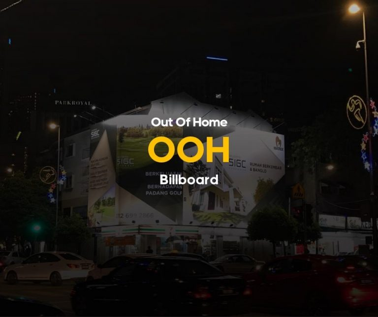 Out of Home Billboard Advertising Services in Malaysia.