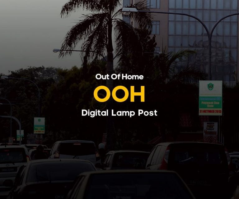 Out of Home Digital Lamp Post Advertising services in Malaysia.